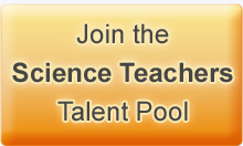 Join the science teachers talent pool